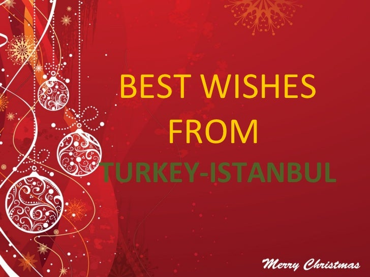 BEST WISHES FROM  TURKEY-ISTANBUL