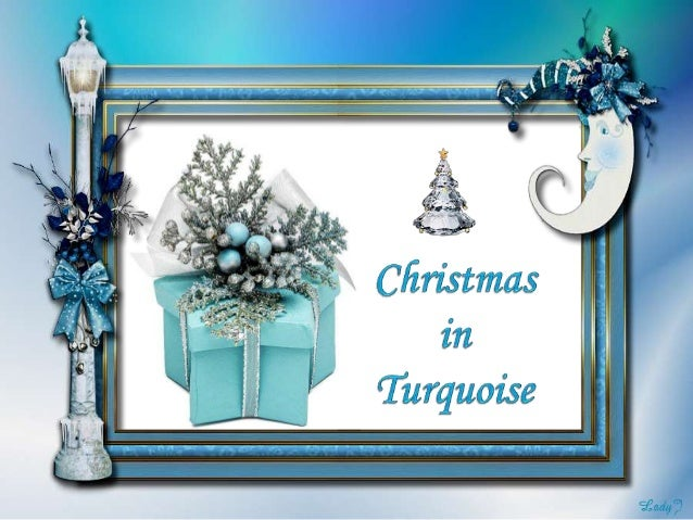 CHRISTMAS IN TURQUOISE