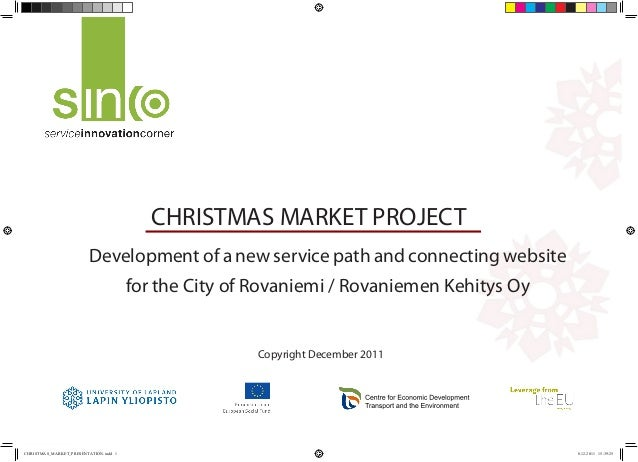 CHRISTMAS MARKET PROJECT                        Development of a new service path and connecting website                  ...