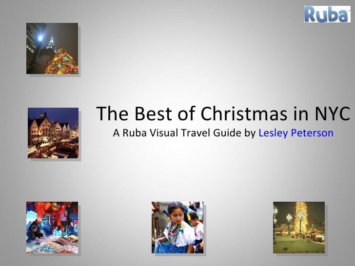 The Best of Christmas in NYC A Ruba Visual Travel Guide by  Lesley Peterson
