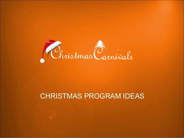 Christmas program ideas