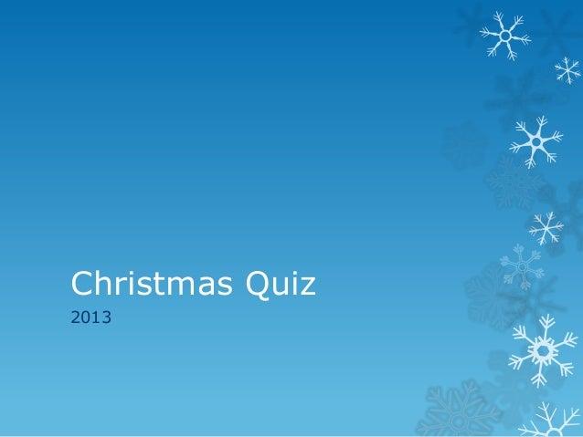 Christmas Quiz 2013