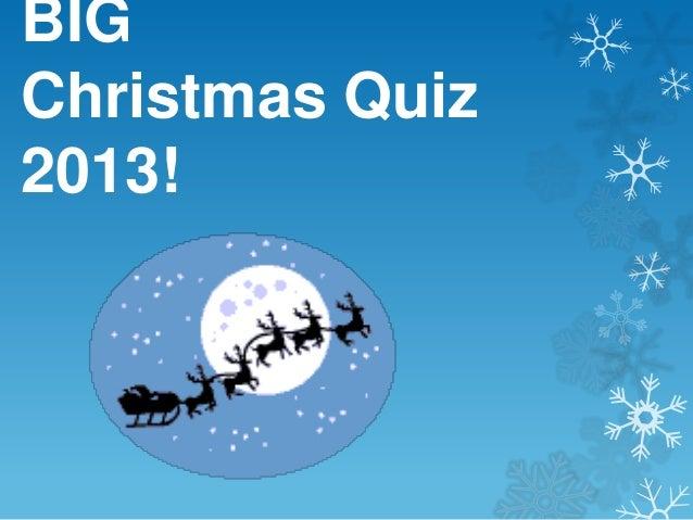 BIG Christmas Quiz 2013!