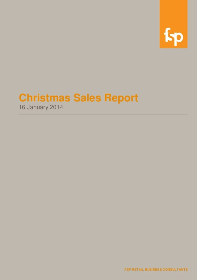 Christmas Sales Report 16 January 2014  FSP RETAIL BUSINESS CONSULTANTS