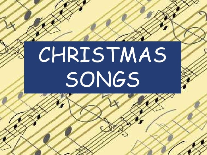 CHRISTMAS  SONGS<br />