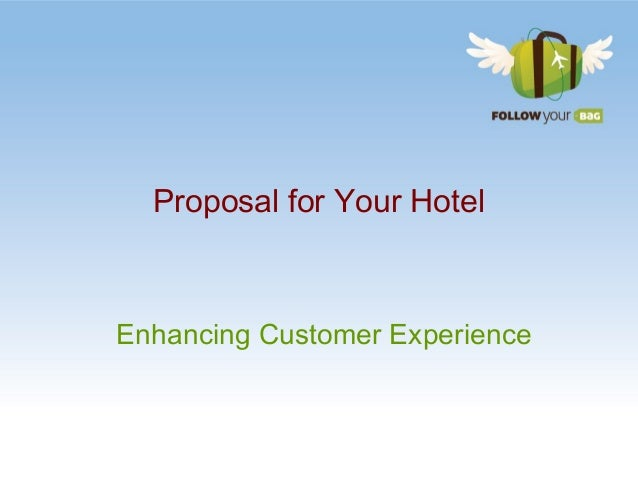 Proposal for Your Hotel Enhancing Customer Experience