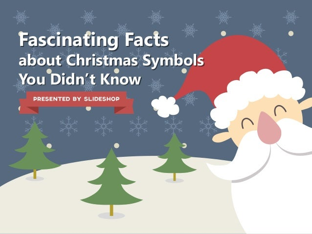 Fascinating Facts about Christmas Symbols You Didnt Know wWGIPuv7