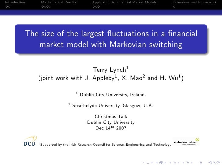 Introduction    Mathematical Results          Application to Financial Market Models             Extensions and future wor...
