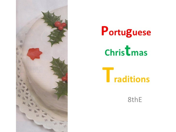 Portuguese    tChris masTraditions     8thE