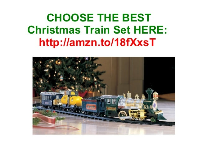 CHOOSE THE BEST Christmas Train Set HERE: http://amzn.to/18fXxsT