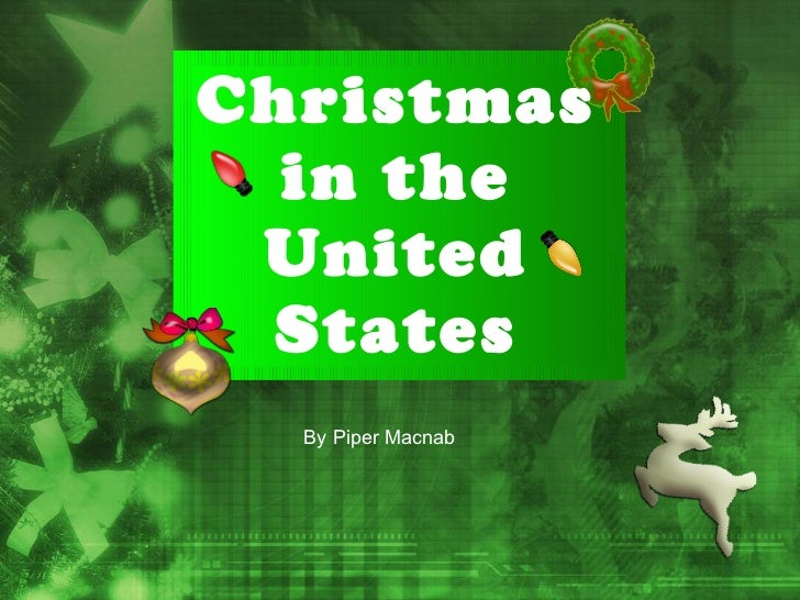 Christmas in the United States By Piper Macnab
