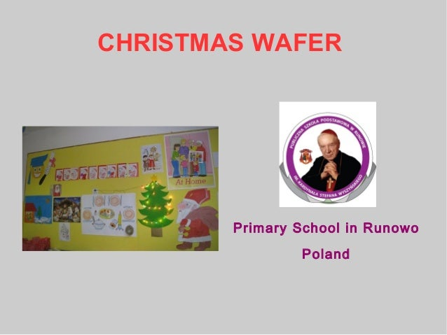 CHRISTMAS WAFER Primary School in Runowo Poland