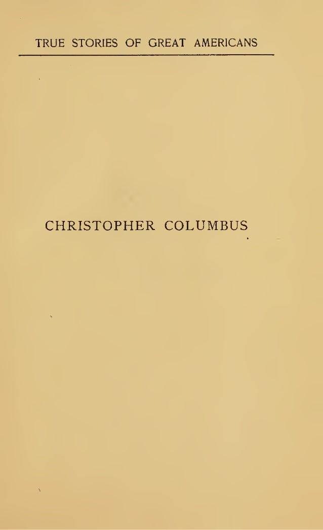 TRUE STORIES OF GREAT AMERICANS  CHRISTOPHER COLUMBUS