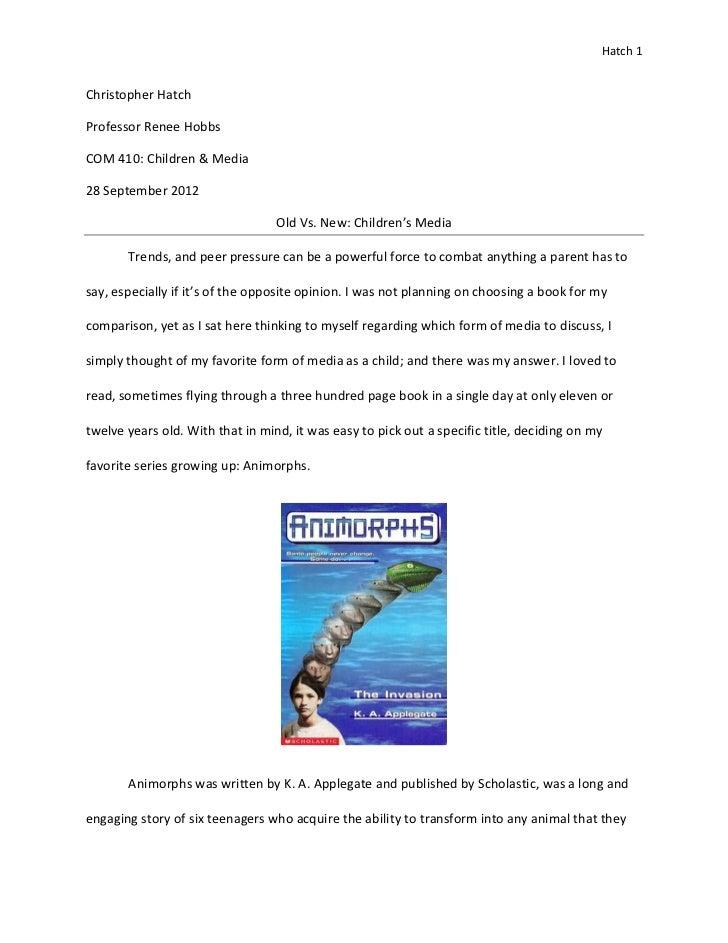 Hatch 1Christopher HatchProfessor Renee HobbsCOM 410: Children & Media28 September 2012                                  O...