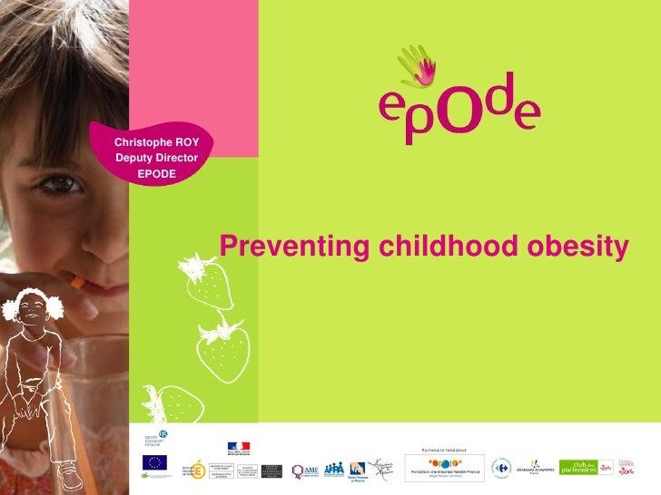 EPODE - Preventing childhood obesity in communities - Mr Christophe Roy