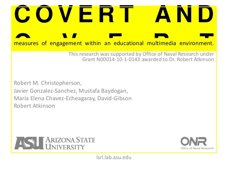 Covert and overt<br />measures of engagement within an educational multimedia environment. <br />This research was support...