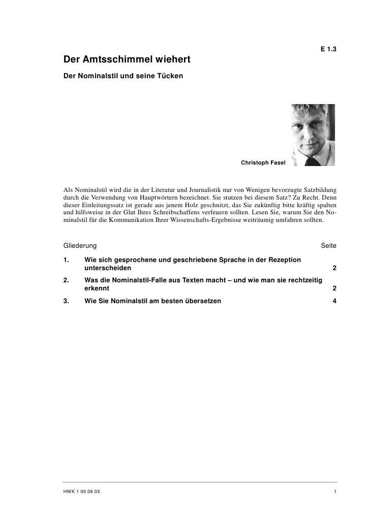 E 1.3 Der Amtsschimmel wiehert Der Nominalstil und seine Tücken                                                           ...