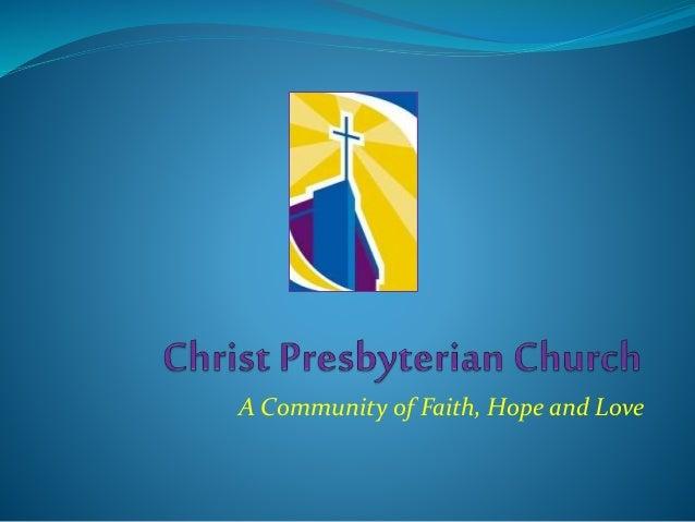 A Community of Faith, Hope and Love