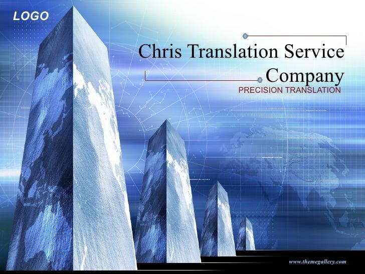 Chris Translation Service Company PRECISION TRANSLATION