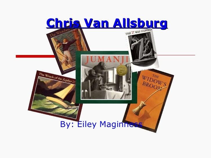 Chris van allsburg by eiley