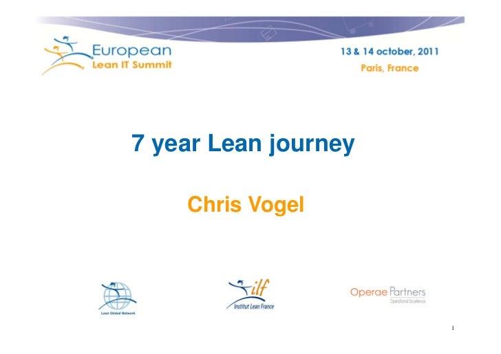 7 year Lean journey    Chris Vogel                      1