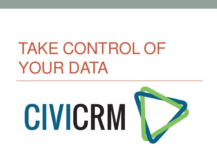 #CU12: Take control of your data with CiviCRM - Chris Ward at Connecting Up 2012