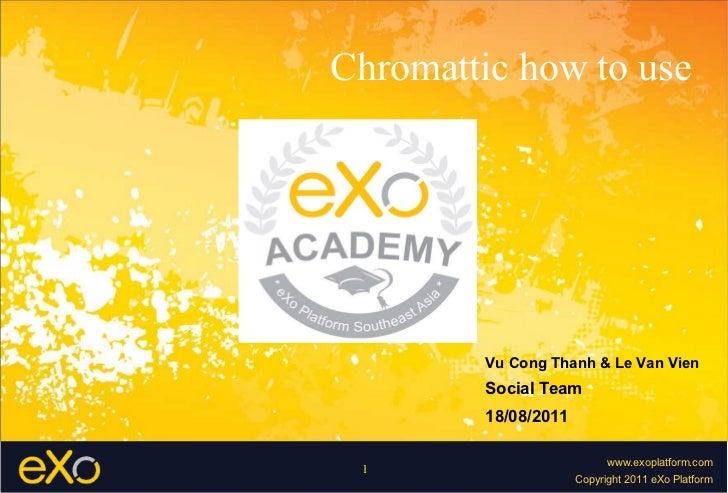 Chromattic how to use Vu Cong Thanh & Le Van Vien Social Team 18/08/2011