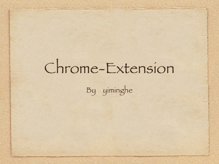 Chrome-Extension      By yiminghe