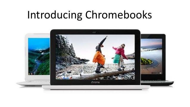 Introducing Chromebooks