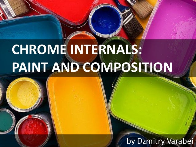 CHROME INTERNALS: PAINT AND COMPOSITION by Dzmitry Varabei