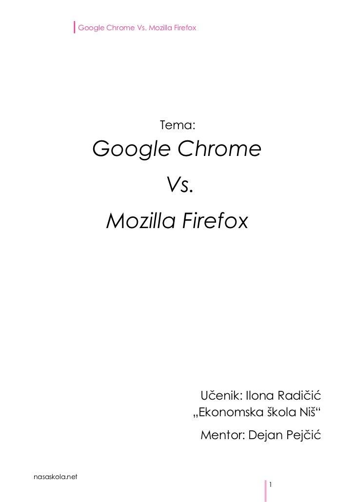 Google Chrome Vs. Mozilla Firefox                                      Tema:                   Google Chrome              ...