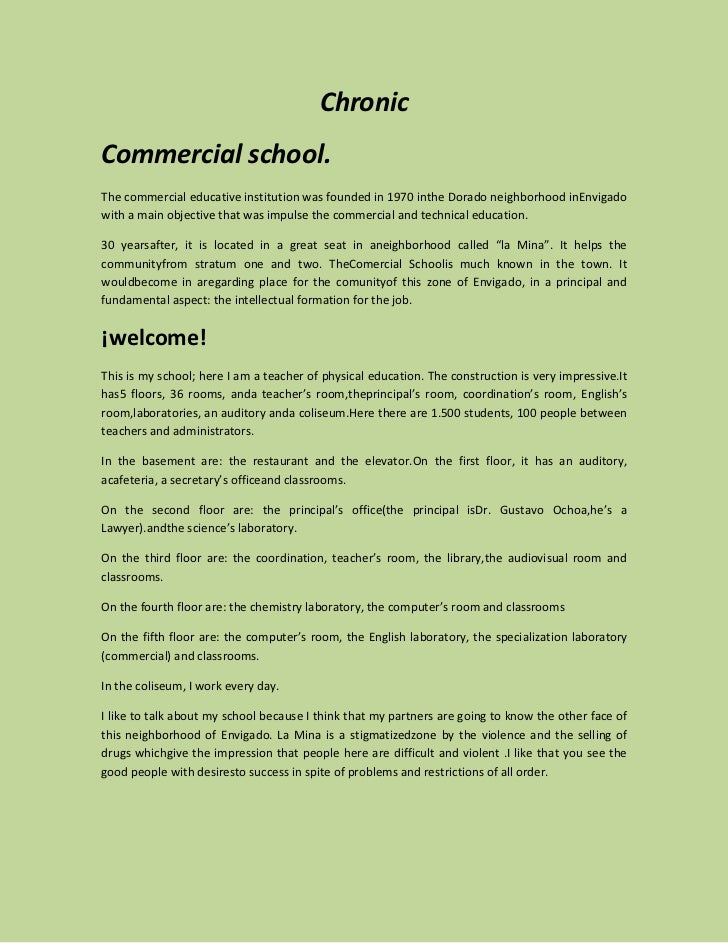 ChronicCommercial school.The commercial educative institution was founded in 1970 inthe Dorado neighborhood inEnvigadowith...