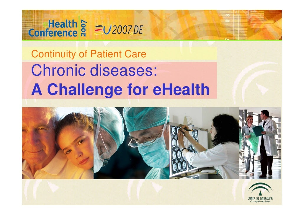 Continuity of Patient CareChronic diseases:A Challenge for eHealth