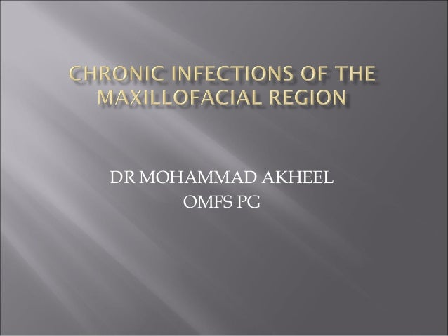 Chronic maxillofacial infections