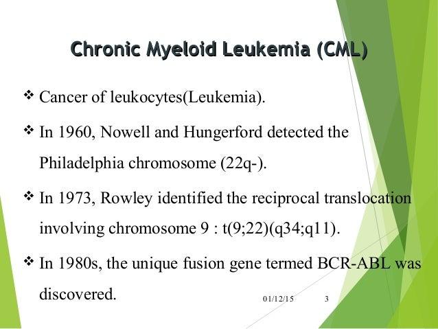 chronic myelocytic leukemia cml chronic myeloid Chronic myeloid leukemia (cml)—also known as chronic granulocytic, chronic  myelocytic or chronic myelogenous leukemia—is a rare type of blood cancer that .