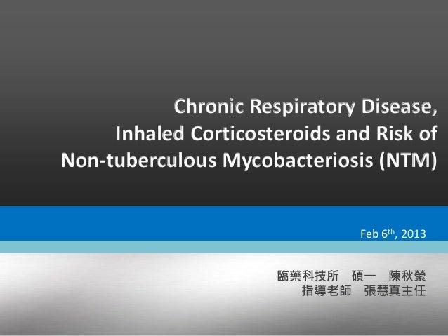 Chronic respiratory disease, ics and risk of ntm2