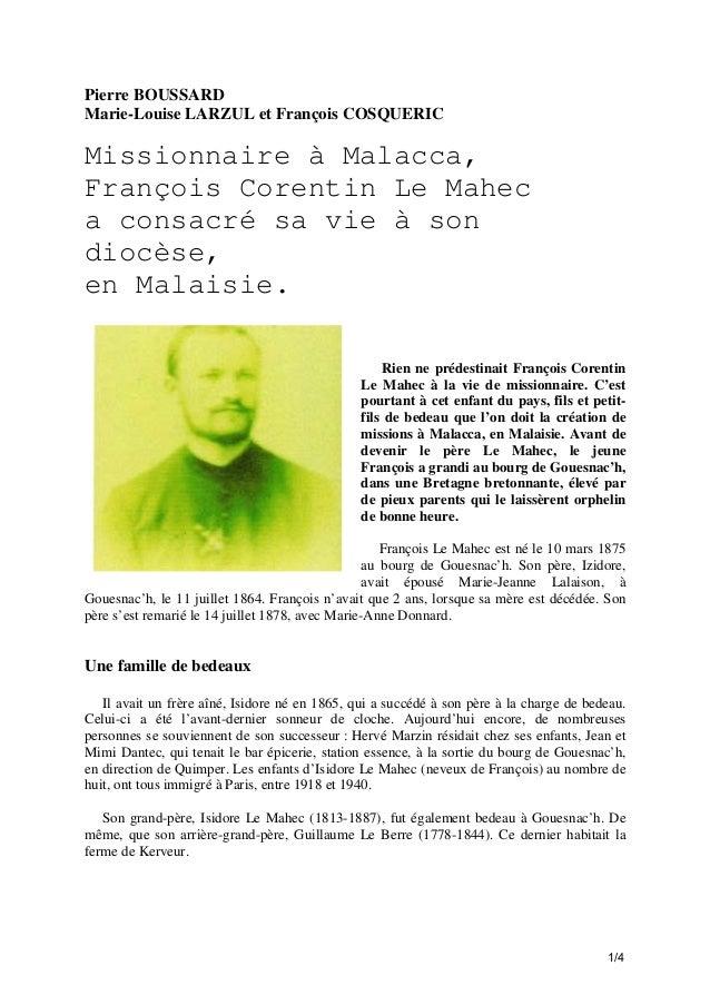 Pierre BOUSSARD Marie-Louise LARZUL et François COSQUERIC  Missionnaire à Malacca, François Corentin Le Mahec a consacré s...