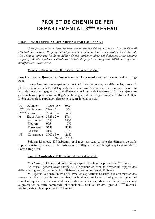 PROJET DE CHEMIN DE FER DEPARTEMENTAL 3ème RESEAU LIGNE DE QUIMPER A CONCARNEAU PAR FOUESNANT Cette petite étude se base e...