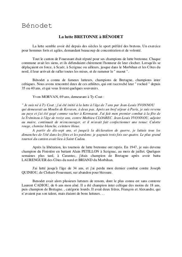 Bénodet La lutte BRETONNE à BÉNODET La lutte semble avoir été depuis des siècles le sport préféré des bretons. Un exercice...