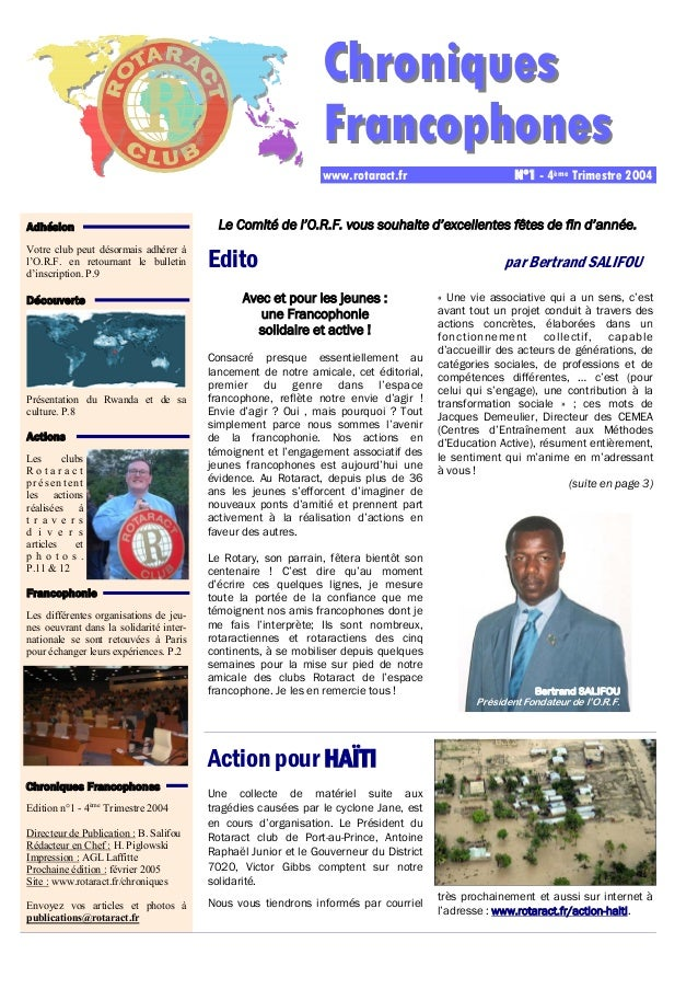 Chrroniiquess  FFrranccophoness  www.rotaract.fr N°1 - 4ème Trimestre 2004  Edito par Bertrand SALIFOU  Avec et pour les j...