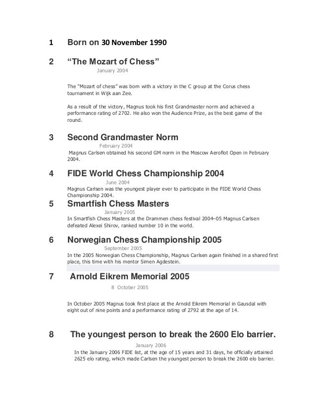 "1 Born on 30 November 1990 2 ""The Mozart of Chess"" January 2004 The ""Mozart of chess"" was born with a victory in the C gro..."