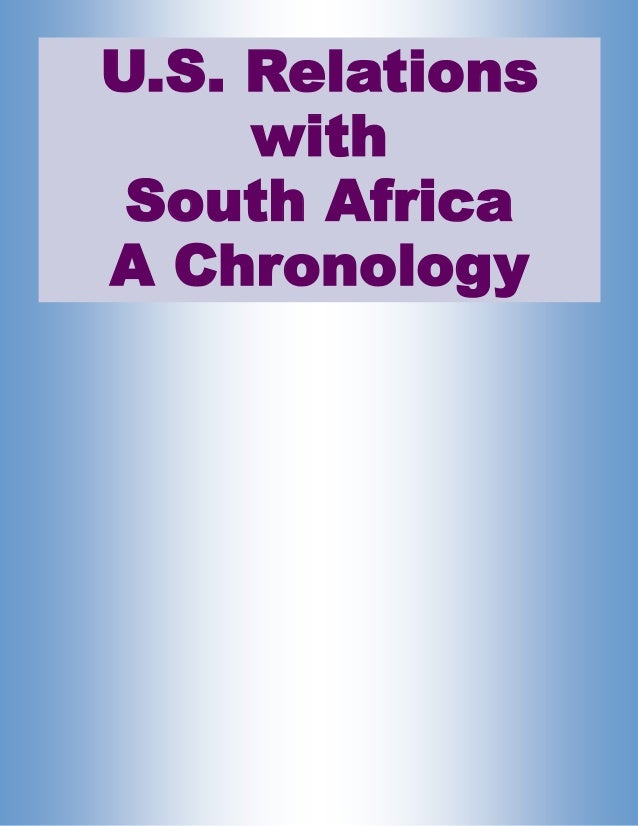 Chronology of United States Relations with South Africa