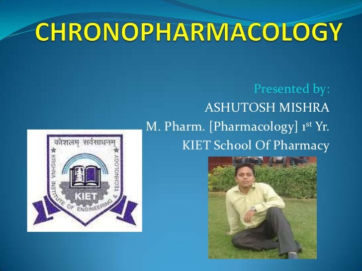 Presented by:         ASHUTOSH MISHRAM. Pharm. [Pharmacology] 1st Yr.     KIET School Of Pharmacy