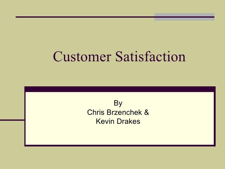 Chrs & Kevin Cust Satisfaction Final Copy