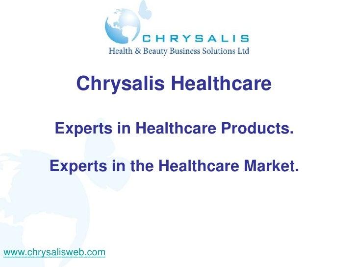 Chrysalis healthcare introduction 2011