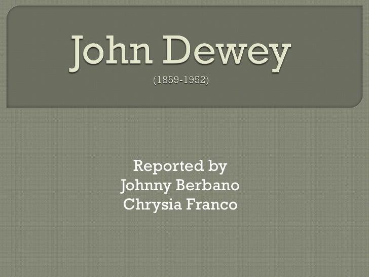 Chrysia Johnny   John Dewey