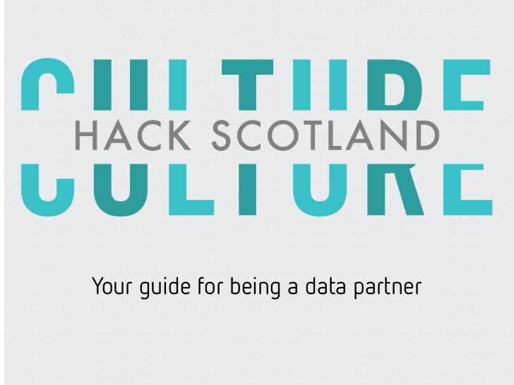 Guide for being a Culture Hack Scotland data partner v1