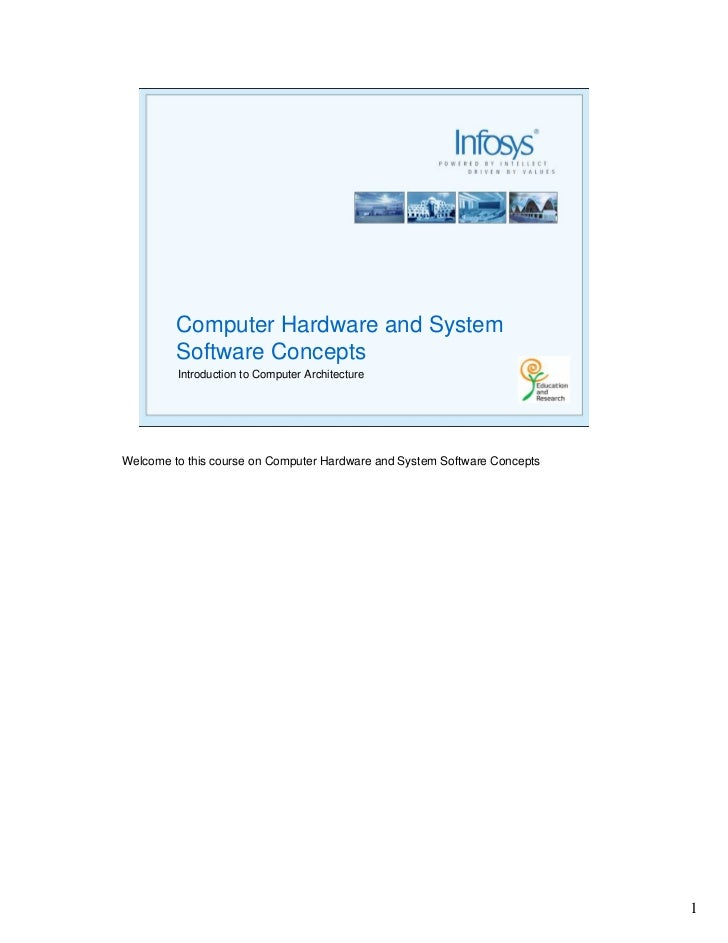 Computer Hardware and System          Software Concepts          Introduction to Computer Architecture     Welcome to this...