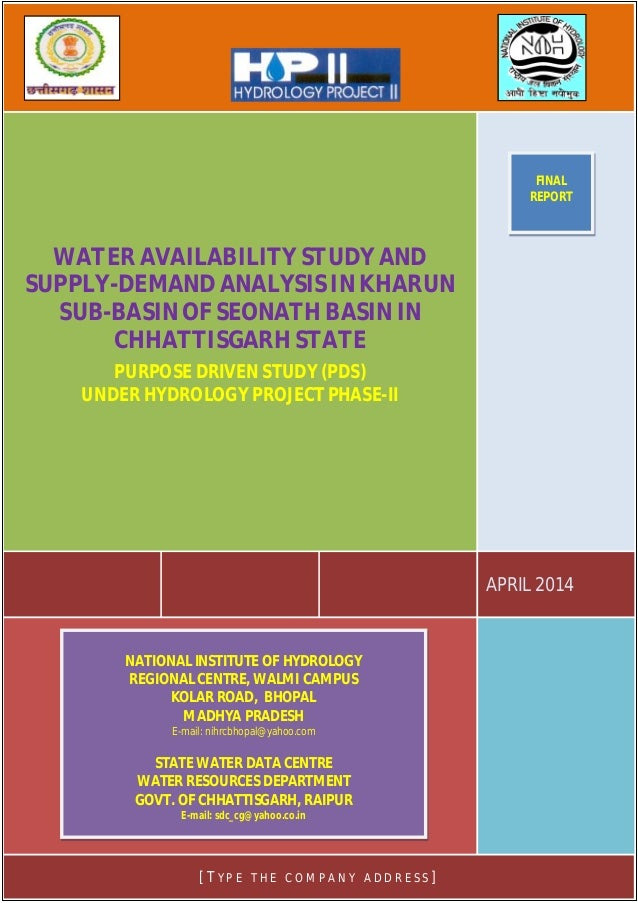 PURPOSE DRIVEN STUDY (PDS) UNDER HYDROLOGY PROJECT PHASE-II Water Availability Study and Supply-Demand Analysis in Kharun ...