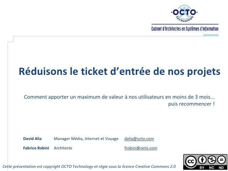 Chti Jug Octo 16032010 Réduisons le ticket d'entrée de nos projets